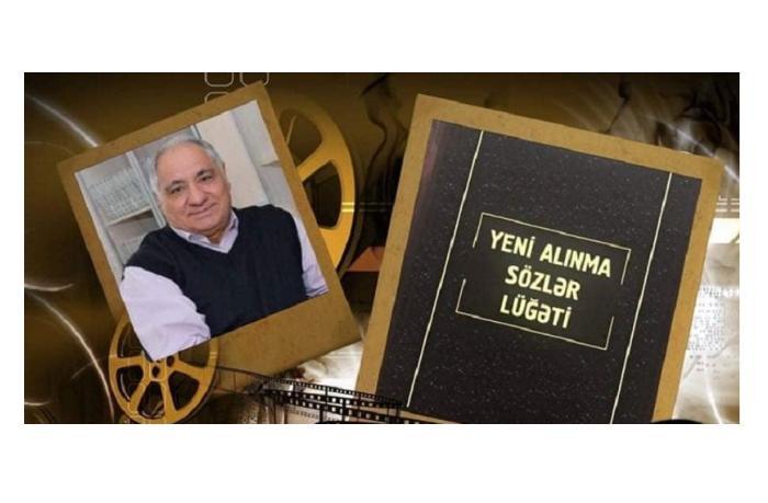 """""""Yeni alınma sözlər lüğəti"""" nəşr edildi"""